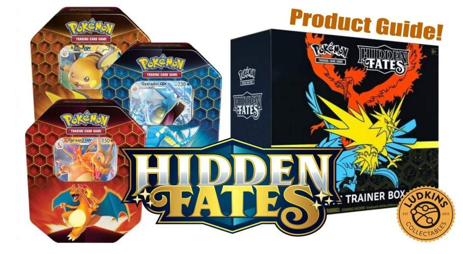 Pokemon Hidden Fates - The Ultimate Sealed Products Guide!