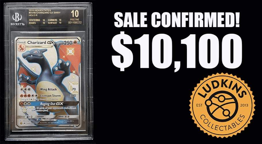 Sale Confirmed! $10,100 for Shiny Charizard GX BGS 10 Black Label