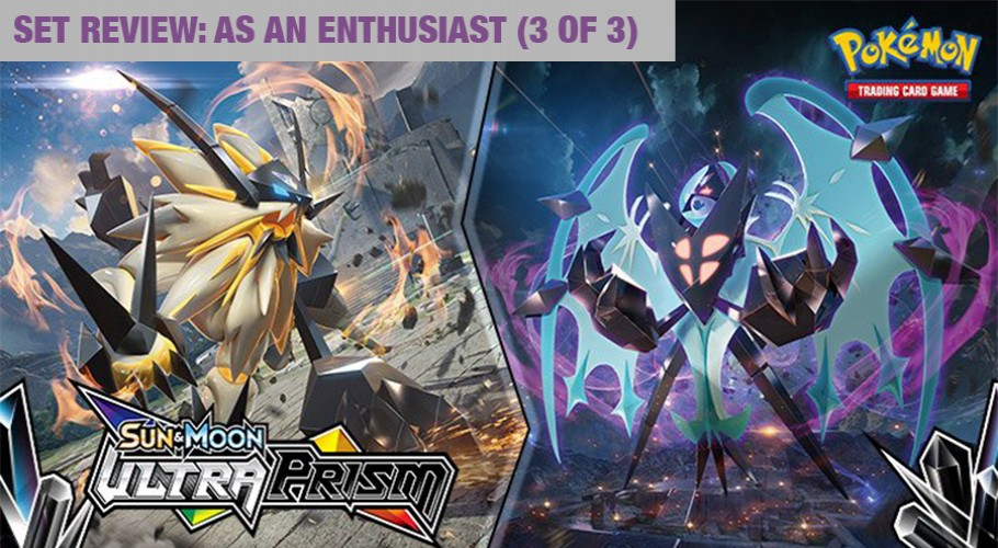 Ultra Prism Set Review: As an Enthusiast (Part 3 of 3)